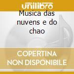 Musica das nuvens e do chao cd musicale