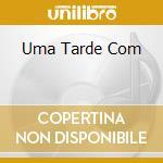 UMA TARDE COM cd musicale di SHANK BUD - DONATO JOE