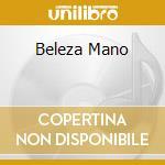 BELEZA MANO cd musicale di CESAR CHICO