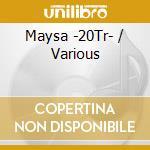 ESTA CHAMA QUE NAO PASSAR cd musicale di MAYSA