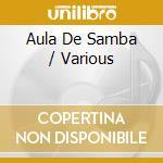 Aula de samba cd musicale di Artisti Vari