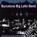 Barcelona Big Latin Band - 29 Festival De Jazz Barcelona cd musicale di Barcelona big latin