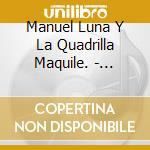 ROMPER EL BAILE cd musicale di LUNA MANUEL Y LA QUA