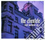 Lost weekend ep cd musicale di Clientele