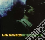 THE SONOGRAPH EP cd musicale di EARLY DAY MINERS