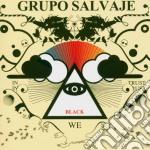 Grupo Salvaje - In Black We Trust cd musicale di GRUPO SALVAJE