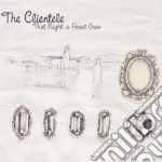 That night a forest grew cd musicale di Clientele