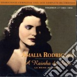 Amalia Rodrigues - A Rainha Do Fado Vol.2 cd musicale di RODRIGUES AMALIA
