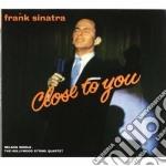 Close to you cd musicale di FRANK SINATRA