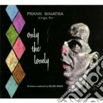 Only the lonely cd musicale di FRANK SINATRA