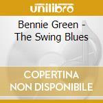 THE SWING BLUES cd musicale di BENNIE GREEN