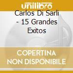Di Sarli, Carlos - Los Grandes Exitos Del Tango cd musicale di DI SARLI CARLOS