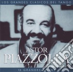 Astor Piazzolla - 15 Grandes Exitos cd musicale di ASTOR PIAZZOLLA
