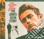 THE JAMES DEAN STORY (2 CD + DVD + BOOKLET) cd musicale di ARTISTI VARI