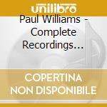 Paul Williams - Complete Recordings 3 cd musicale di WILLIAMS PAUL