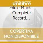 COMPLETE RECORD 1947-1959 cd musicale di MACK EDDIE