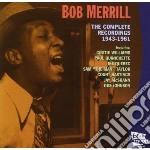 Bob Merrill - The Complete Recordings 1943-1961 cd musicale di MERRILL BOB