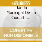 HOMENAJE GUARDIA VEJA cd musicale di BANDA MUNICIPAL DE B
