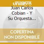 Juan Carlos Cobian - Y Su Orquesta Tipica 1923 cd musicale di COBIAN JUAN CARLOS
