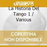 La historia del tango 1-valses y milongas- cd musicale di Artisti Vari