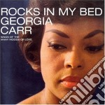 Georgia Carr - Rocks In My Bed cd musicale di CARR GEORGIA
