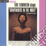 Teri Thornton - Somewhere In The Night cd musicale di THORNTON TERI