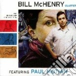 Bill Mchenry Quartet - Bill Mchenry Quartet cd musicale di MCHENRY BILL QUARTET