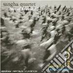 Sangha Quartet - Fear Of Roaming cd musicale di SANGHA QUARTET