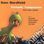 Sam Bardfeld - Periodic Trespasses cd musicale di Bardfeld Sam