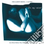 In my mind cd musicale di Jose alberto medina