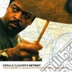 Gerald Cleaver's - Detroit cd musicale di CLEAVER'S GERALD