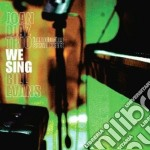 Joan Diaz Trio Intr.silvia Perez - We Sing Bill Evans cd musicale di JOAN DIAZ TRIO