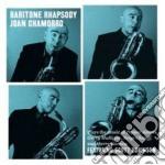 Joan Chamorro - Baritone Rhapsody cd musicale di Chamorro Joan