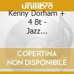 Kenny Dorham + 4 Bt - Jazz Contemporary cd musicale di DORHAM KENNY
