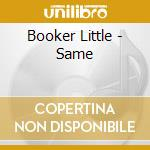 BOOKER LITTLE cd musicale di LITTLE BOOKER