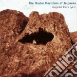 JOUJOUKA BLACK EYES cd musicale di MASTER MUSICIANS OF