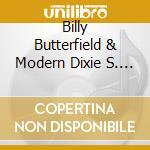 Billy Butterfield & Modern Dixie S. - Soft Strut cd musicale di BILLY BUTTERFIELD &