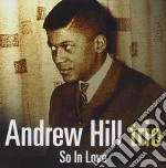 SO IN LOVE cd musicale di HILL ANDREW