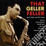Herb Geller Sextet - That Geller Feller cd musicale di GELLER HERB SEXTET