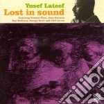 Yusef Lateef - Lost In Sound cd musicale di LATEEF YUSEF