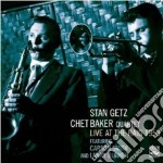 Stan Getz & Chet Baker Quartet - Live At The Haig 1953 cd musicale di GETZ/BAKER