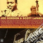 Joe Gordon & Scott La Faro - West Coast Days cd musicale di GORDON/LA FARO
