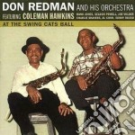 Don Redman & His Orchestra - At The Swing Cats Ball cd musicale di Don redman & his orc