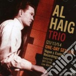 Al Haig Trio - One Day Sessions cd musicale di HAIG AL TRIO