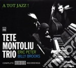 Tete Montoliu Trio - A Tot Jazz! cd musicale di MONTOLIU TETE TRIO