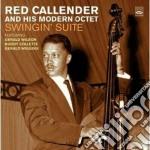 Red Callender & His Modern Octet - Swingin' Suite cd musicale di CALLENDER RED & HIS