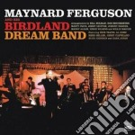 Maynard Ferguson & His Birdland - Dream Band cd musicale di Maynard ferguson & h
