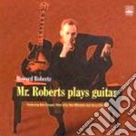 Howard Roberts - Mr.roberts Plays Guitar cd musicale di Howard Roberts
