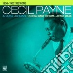 Cecil Payne & Duke Jordan - 1956-1962 Sessions cd musicale di Cecil payne & duke j
