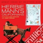 Herbie Mann's Californians - Great Ideas Of Western.. cd musicale di MANN HERBIE